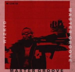 Wizkid - Master Groove (Instrumental) | @SMARTSLIMHUB