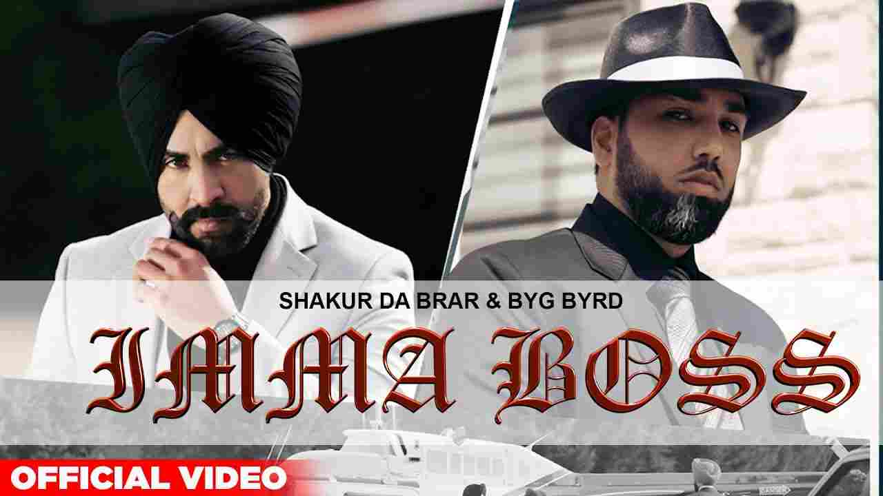इम्मा बॉस Imma boss lyrics in Hindi Shakur Da Brar Punjabi Song