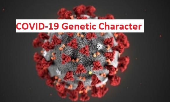 COVID-19 Genetic CharacterCOVID-19 Genetic Character