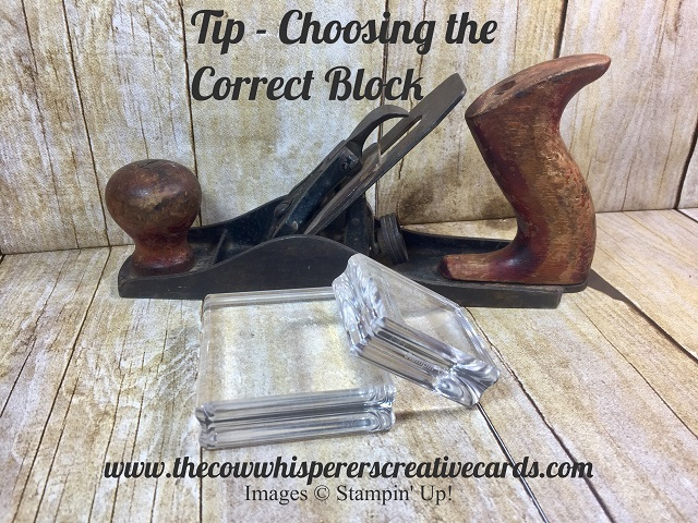 Tip, Choosing the Correct Block, Stampin UP