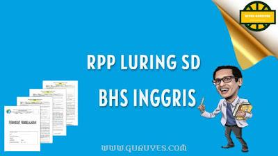 Free Download RPP Daring Bahasa Inggris Kelas  Free Download RPP Daring Bahasa Inggris Kelas 1-6 Semester 2