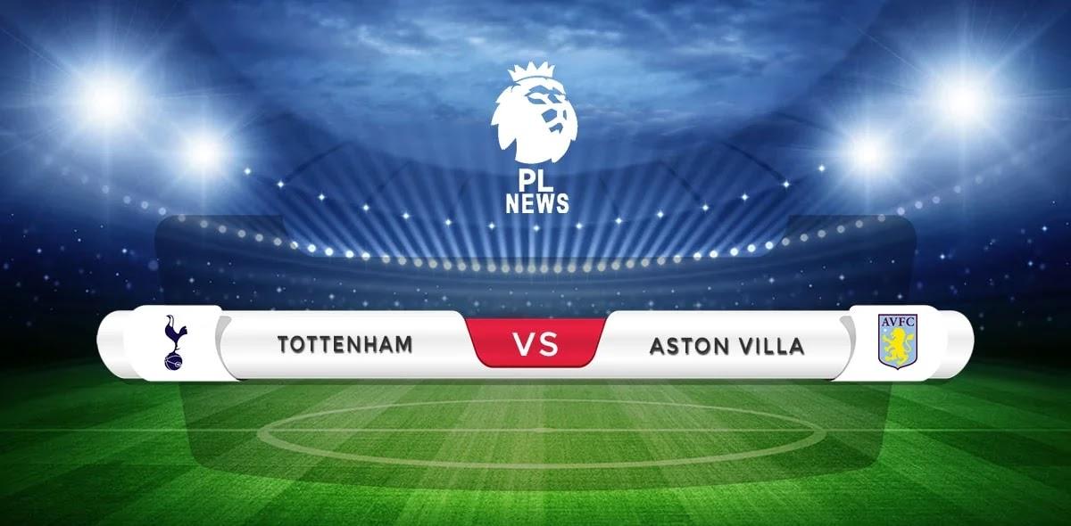 Tottenham vs Aston Villa Prediction & Match Preview