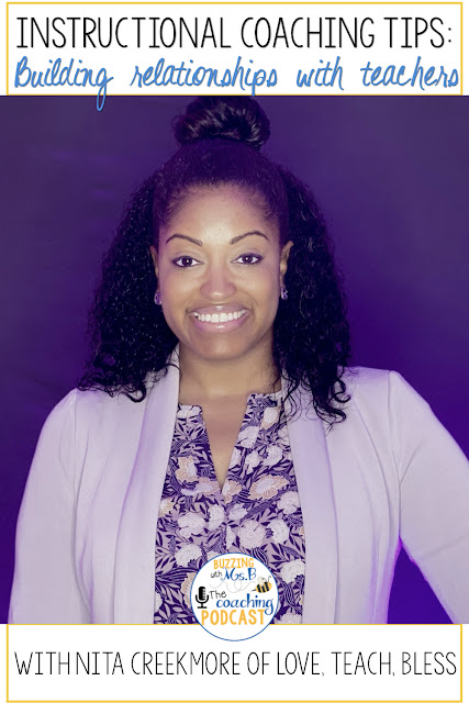 Instructional coaching doesn't work without relationships with teachers. In this episode, I chat with Nita Creekmore from Love Teach Bless about how to build relationships. Learn about how Nita starts the year to encourage relationship building, and her favorite strategy for supporting teachers and getting into their classrooms!