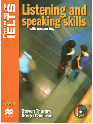 Focusing on IELTS - Listening and Speaking Skills