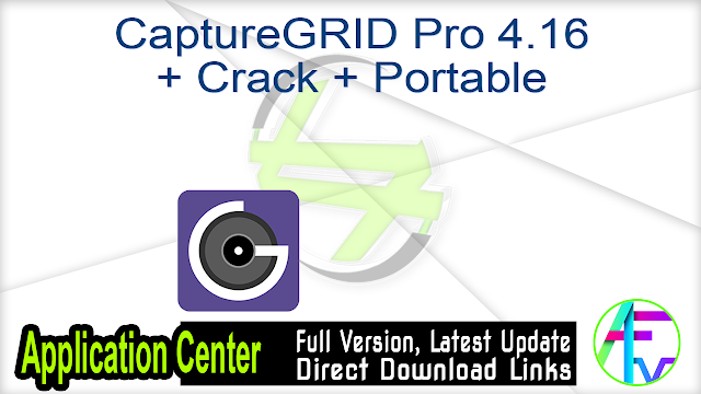 CaptureGRID Pro 4.16 + Crack + Portable