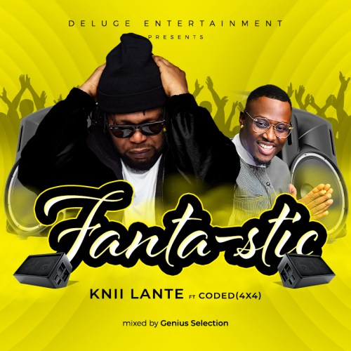 Knii Lante-Fantastic Ft. Coded-4X4 (Prod. By Genius mix.)