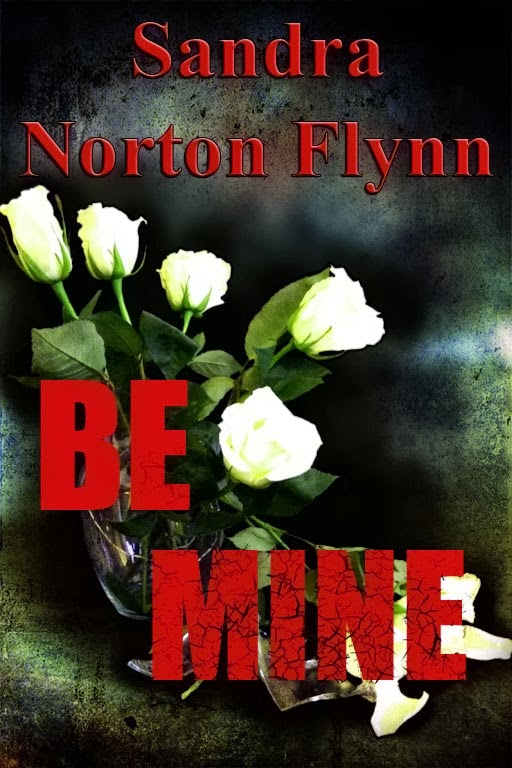 Be Mine - written with a pen name (2013)