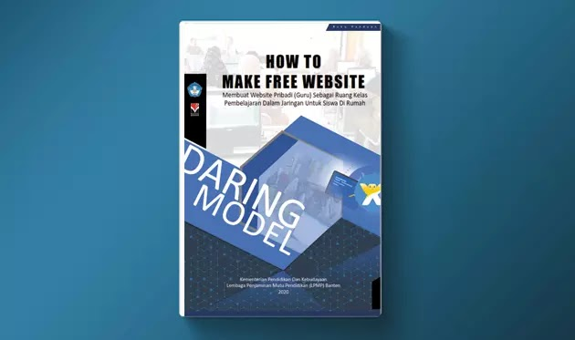 Buku Cara Membuat Website Pribadi Guru Sebagai Ruang Kelas Pembelajaran Dalam Jaringan Untuk Siswa Di Rumah Berkas Edukasi