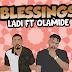 """""""Blessings"""" - Ladi FT Olamide"""
