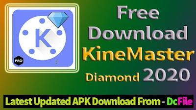 kinemaster diamond 2020