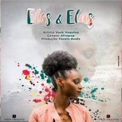 BAIXAR MP3 || Vack Vaquina - Eles & Elas (Prod. FAVELA Beatz) || 2019