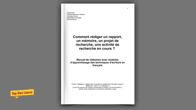Télécharger Comment Rédiger Un Rapport Un Mémoire Un