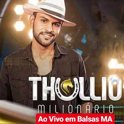 Thullio Milionário - Balsas - MA - Novembro - 2019