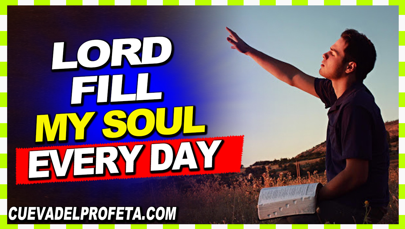 Lord fill my soul every day - William Marrion Branham