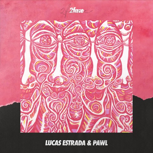 Lucas Estrada & PAWL Unveil New Single '2face'