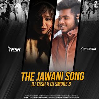 The Jawani Song (Remix) Dj Remix Song Download