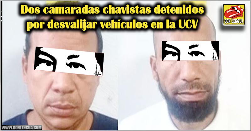Dos camaradas chavistas detenidos por desvalijar vehículos en la UCV