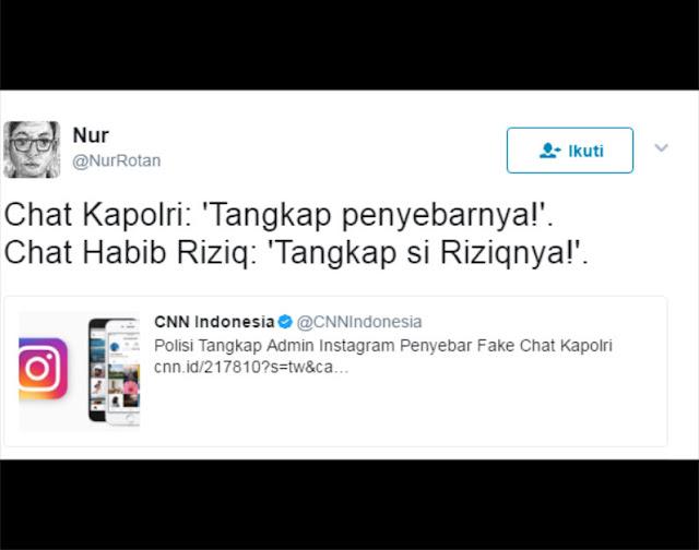 Chat Kapolri-Kombes Argo: yang Ditangkap Penyebarnya; Chat HRS-Firza: yang Ditangkap Si Rizieqnya