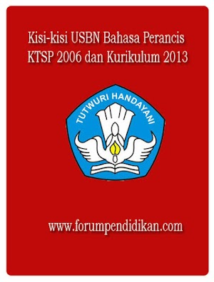 Kisi-kisi USBN Bahasa Perancis KTSP 2006 dan Kurikulum 2013