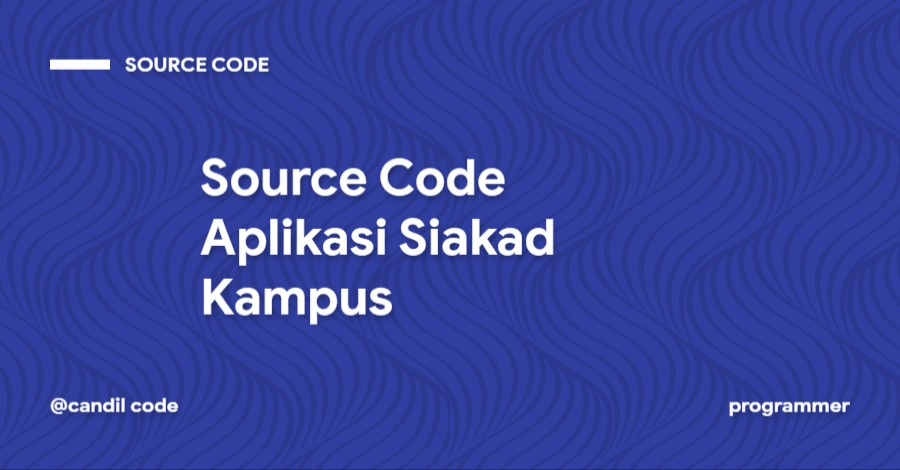 Source Code Aplikasi Siakad Kampus