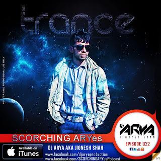 SCORCHING-ARYes-Episode-022-DJ-ARYA-aka-Jignesh-Shah