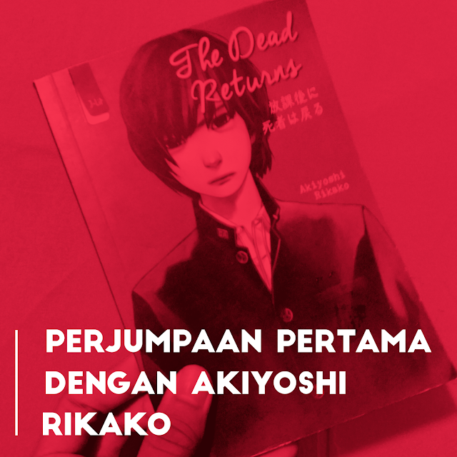 Novel The Dead Returns Akiyoshi Rikako