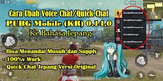 Cara Mengganti Voice Chat / Quick Chat PUBG Mobile (KR) 0.14.0 Ke Bahasa Jepang