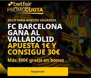 betfair promocuota Barcelona gana Valladolid 5-4-2021