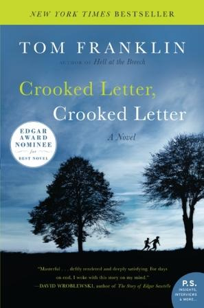 ... : Review and Give-Away: Crooked Letter, Crooked Letter (Tom Franklin