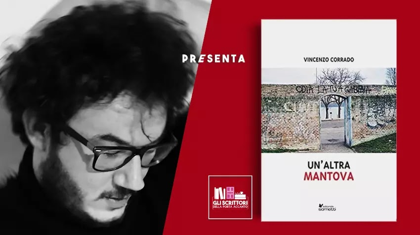 Vincenzo Corrado presenta: Un'altra Mantova