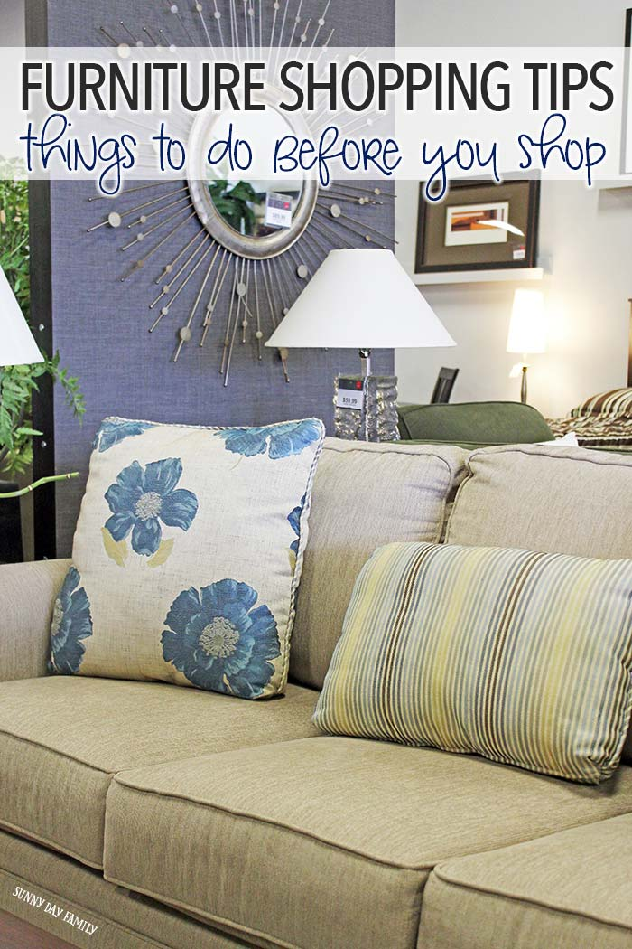 Furniture Shopping Tips You Need To Read Before You Shop Sunny Day Family