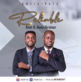 Gospel Minister Attah Set To Feature Ammi Abraham On A New Song