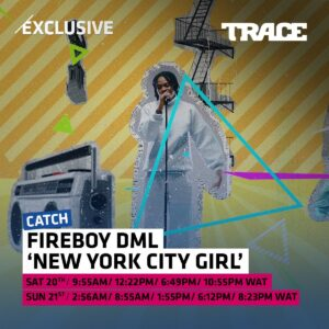 [Music] Fireboy DML-New York City Girl