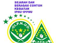 Inilah Sejarah dan Beragam Contoh Kegiatan IPNU-IPPNU di Indonesia
