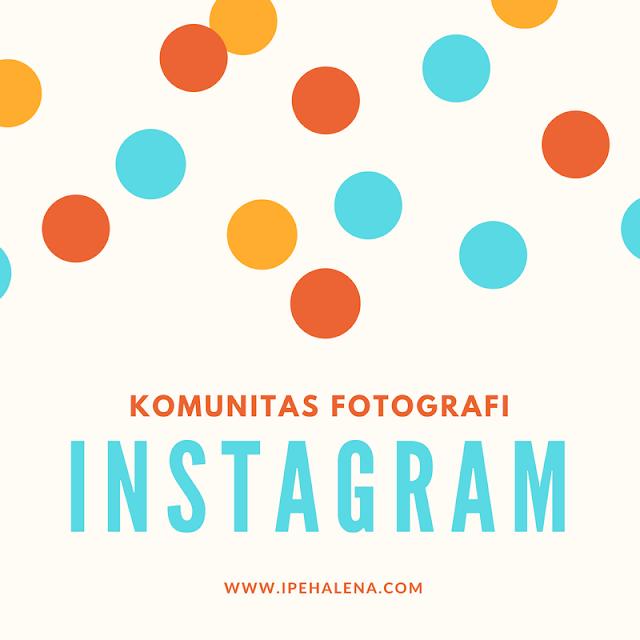 Komunitas Fotografi Di Instagram