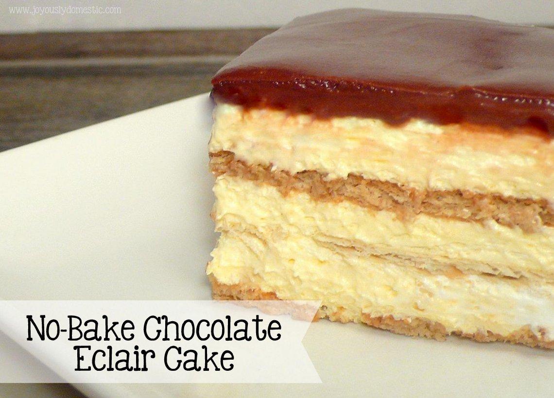 Joyously Domestic: No-Bake Chocolate Eclair Cake