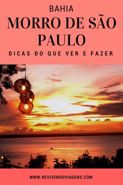 O que fazer em Morro de São Paulo. Bahia