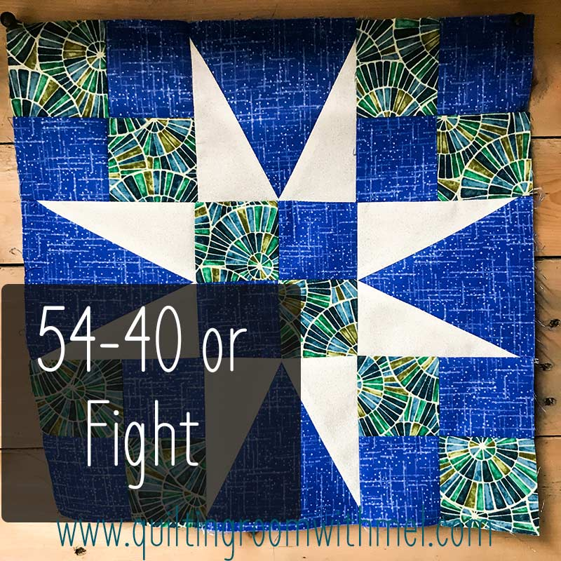 The 54-40 or fight quilt block