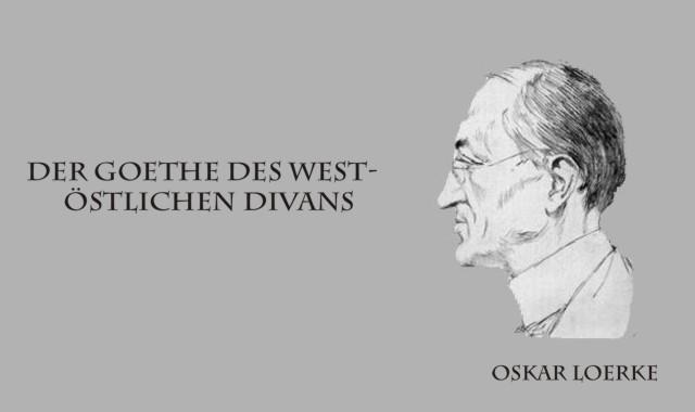 Gedichte Und Zitate Fur Alle Oskar Loerke Der Goethe Des West