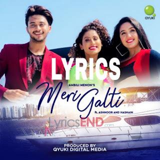 Meri Galti Lyrics - Ambili Menon Indian Pop [2019]
