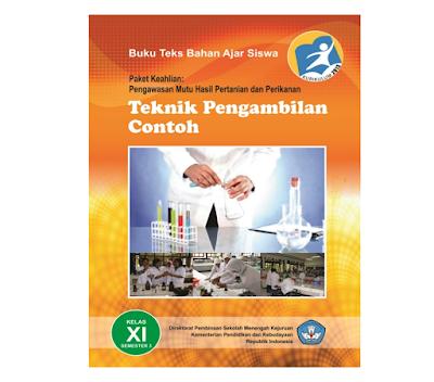Buku Paket Teknik Pengambilan Contoh SMK MAK Kelas 11 Kurikulum 2013