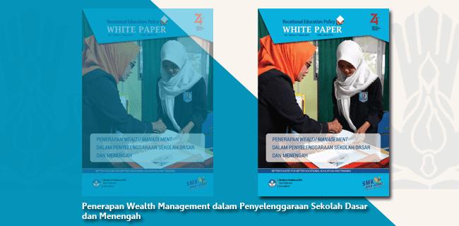 Penerapan Wealth Management dalam Penyelenggaraan Sekolah Dasar dan Menengah