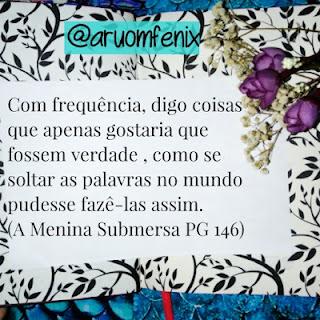 FRASES: A Menina Submersa - Caitilín R. Kiernan