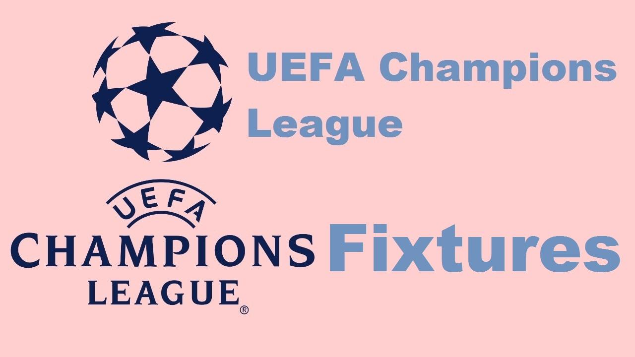 UEFA Champions League Fixtures - Sports Time
