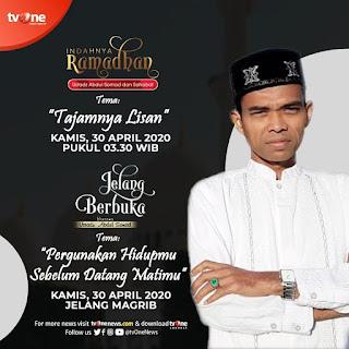 Saksikan Indahnya Ramadhan dan Jelang Berbuka bersama Ustadz Abdul Somad di TVOne 30 April 2020 - Kajian Islam Tarakan
