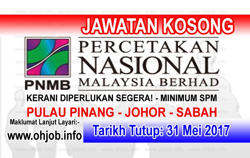 Jawatan Kerja Kosong PNMB - Percetakan Nasional Malaysia Berhad logo www.ohjob.info mei 2017