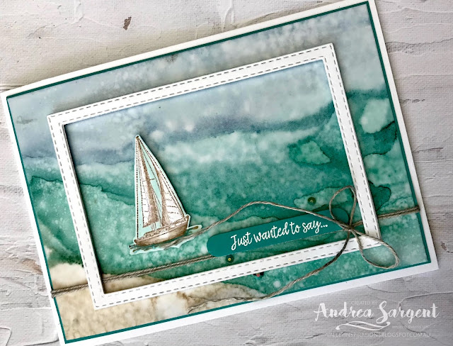 Set Sail in the Direction of Your Dreams is the message this card brings with the alcohol blended background and featuring Stampin' Up!'s Sailing Home stamp set and created by Andrea Sargent.