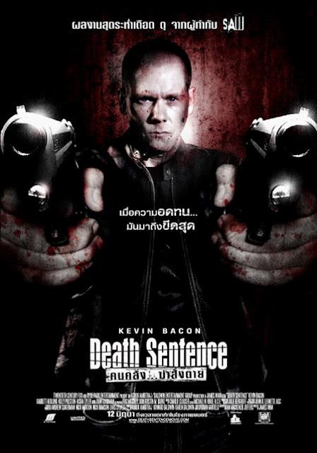 Death Sentence – คนคลั่ง ฆ่าสั่งตาย