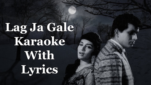 Lag Ja Gale Ke Phir Song Lyrics