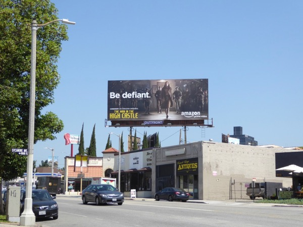 Man in High Castle Be defiant Emmy billboard